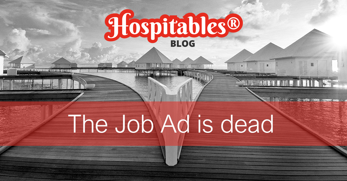 Blog-Hospitables-post-The-Job-Ad-is-dead-long-live-the-Job-Advertisement