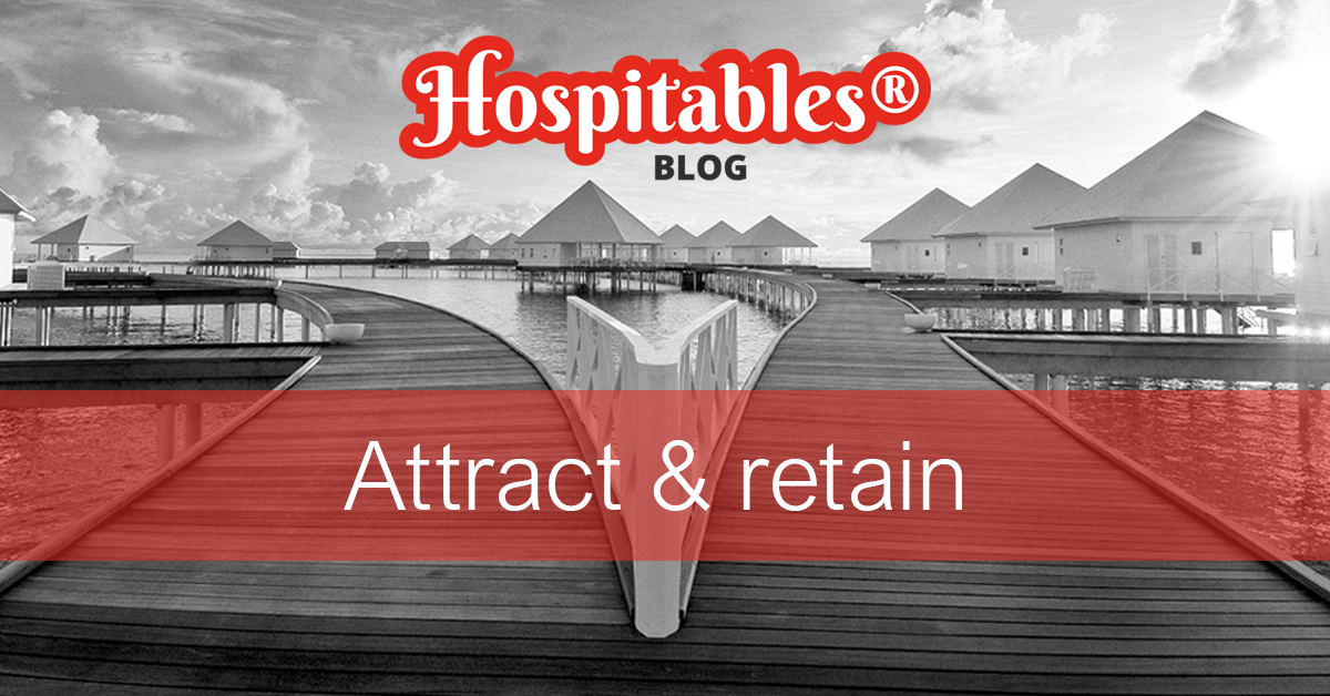 Hospitables-blog-Attract-retain-your-employees-in-hospitality